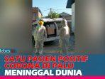 VIDEO : Detik-Detik Pemakaman Jenazah Covid-19 di Palu