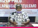 Buka Tutup Akses Cegah Corona, Walikota Palu: Insya Allah Diberlakukan Mulai Senin
